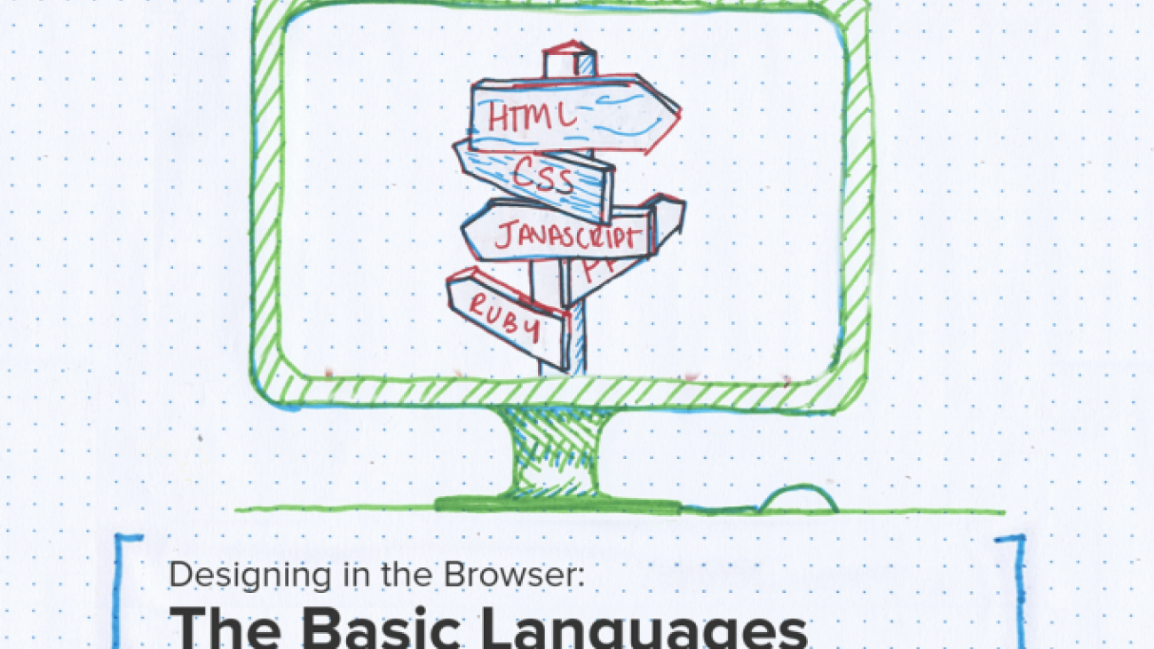 "Illustration of desktop computer with text below reading ""Designing in the Browser: The Basic Languages"""